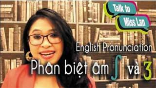 Học phát âm cùng Ms Lan