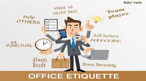 Gợi ý cách ứng xử ở văn phòng - Office Etiquette Suggestions