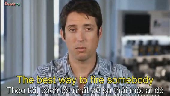 Tỷ phú Mỹ chia sẻ cách tốt nhất để sa thải một nhân viên