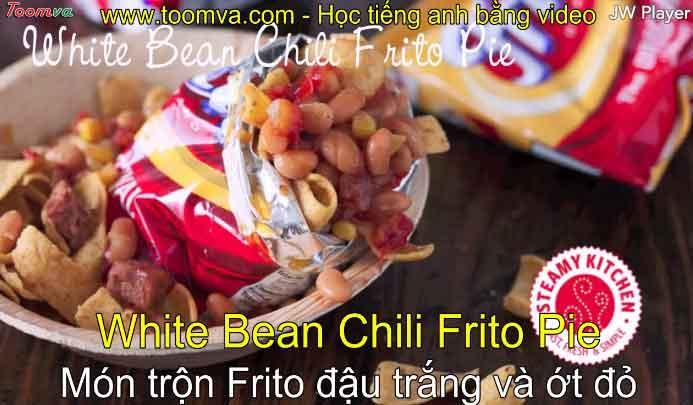Món trộn Frito đậu trắng và ớt đỏ